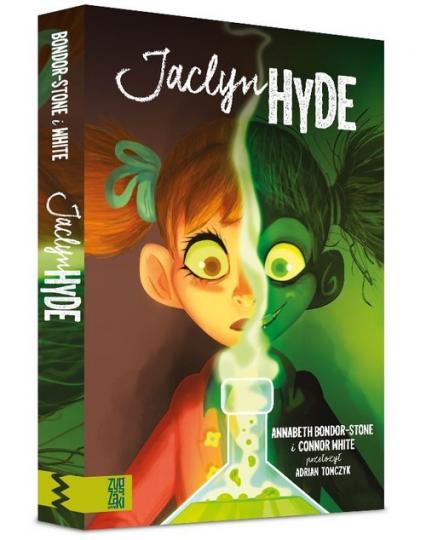 Jaclyn Hyde - Annabeth Bondor-Stone, Connor White | okładka