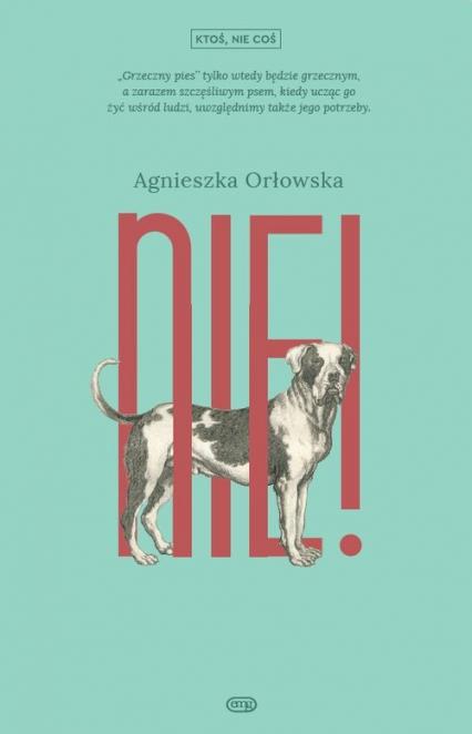 Nie - Agnieszka Orłowska | okładka
