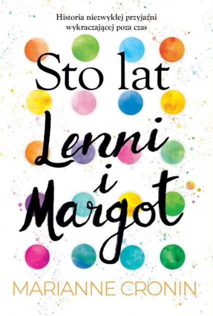 Sto lat Lenni i Margot - Marianne Cronin   okładka