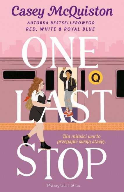 One Last Stop - Casey McQuiston | okładka