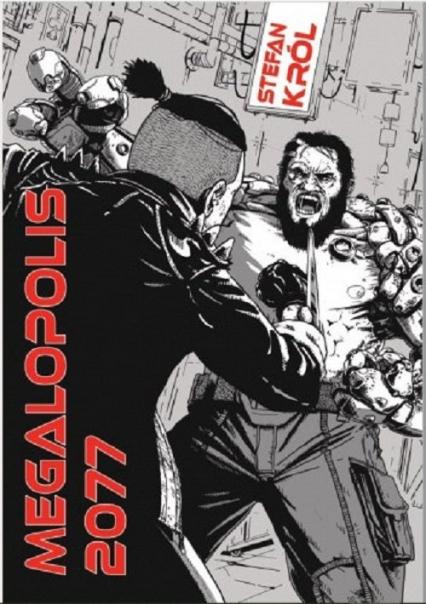 Megalopolis 2077 - Stefan Król | okładka