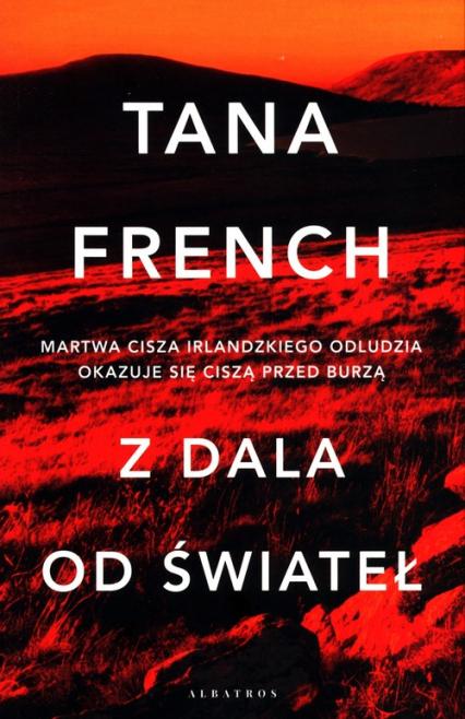 Z dala od świateł - Tana French | okładka
