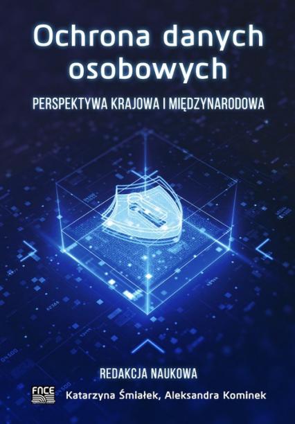 Ochrona danych osobowych Perspektywa krajowa i międzynarodowa -  | okładka
