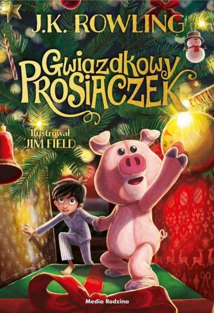 Gwiazdkowy Prosiaczek  - J.K. Rowling | okładka