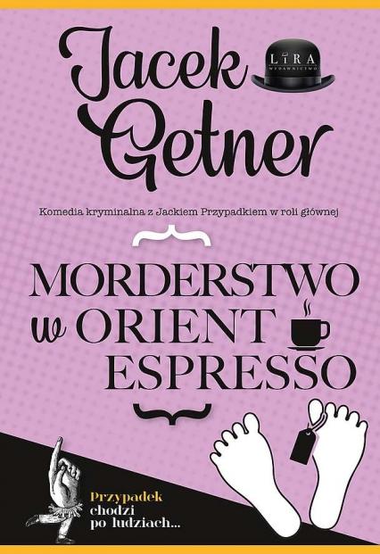 Morderstwo w Orient Espresso  -  | okładka