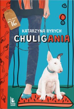 Chuligania - Katarzyna Ryrych | okładka