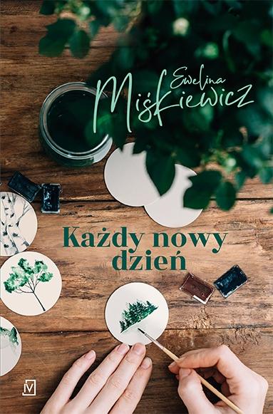 Każdy nowy dzień - Ewelina Miśkiewicz | okładka