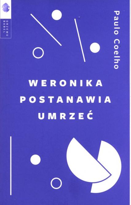 Weronika postanawia umrzeć - Paulo Coelho   okładka