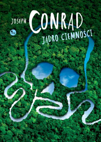 Jądro ciemności - Joseph Conrad | okładka