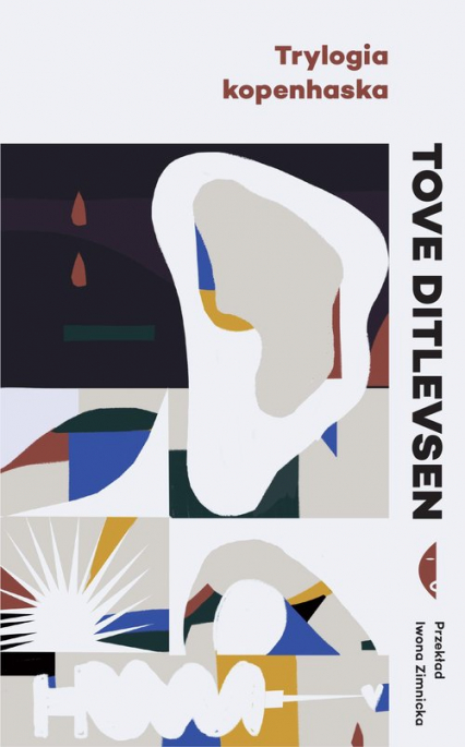 Trylogia kopenhaska - Tove Ditlevsen | okładka
