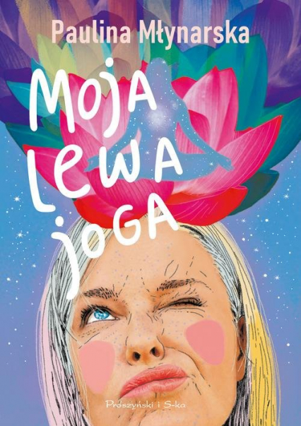 Moja lewa joga - Paulina Młynarska | okładka