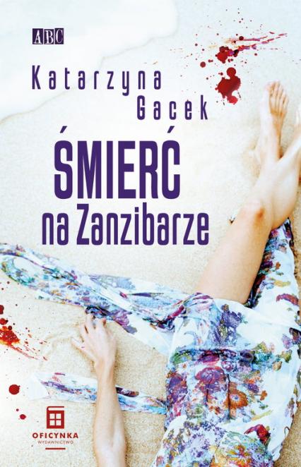 Śmierć na Zanzibarze - Katarzyna Gacek   okładka