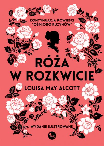Róża w rozkwicie - Alcott Louisa May   okładka