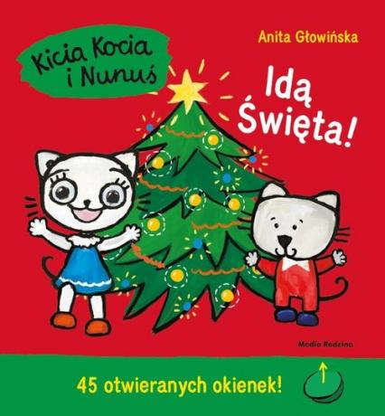 Kicia Kocia i Nunuś Idą święta - Anita Głowińska   okładka