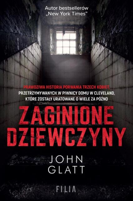 Zaginione dziewczyny - John Glatt | okładka