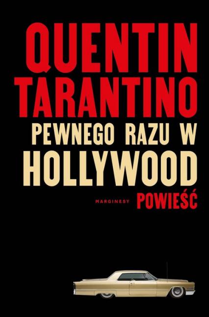 Pewnego razu w Hollywood - Quentin Tarantino | okładka