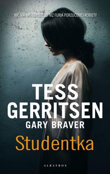 Studentka - Gary Braver, Tess Gerritsen | okładka