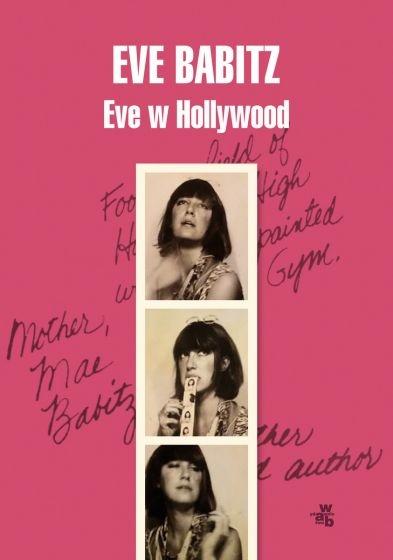 Eve w Hollywood  - Eve Babitz   okładka