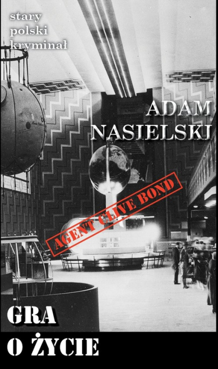 Gra o życie - Adam Nasielski | okładka