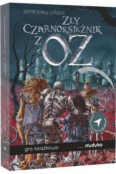 Zły Czarnoksiężnik z Oz  - Jonathan Green   okładka