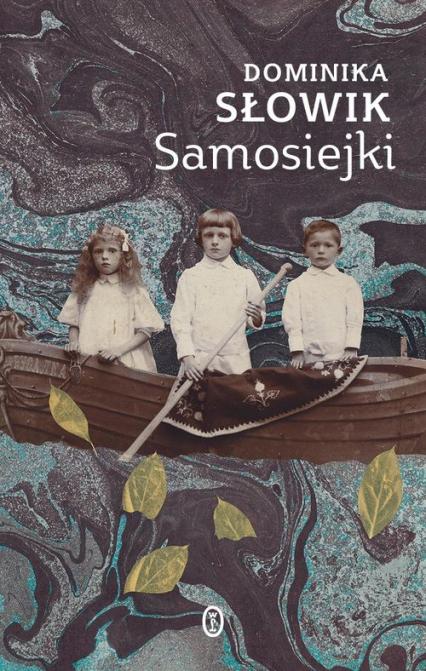 Samosiejki - Dominika Słowik | okładka