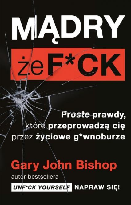 Mądry że f*ck - Bishop Gary John | okładka