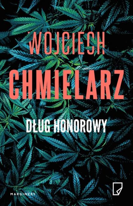 Dług honorowy - Wojciech Chmielarz | okładka