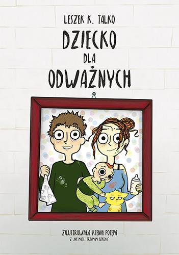 Dziecko dla odważnych - Leszek Talko | okładka
