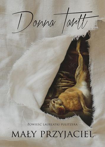 Mały Przyjaciel - Donna Tartt  | okładka