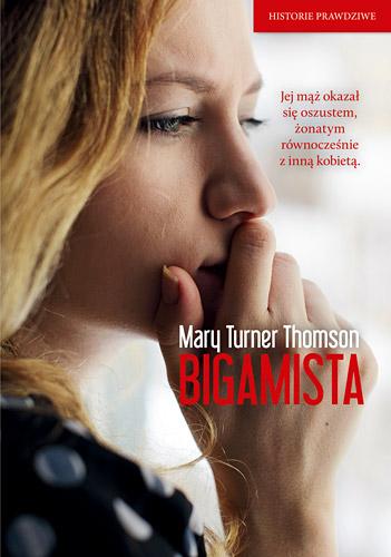 Bigamista  - Mary Turner  Thomson   okładka