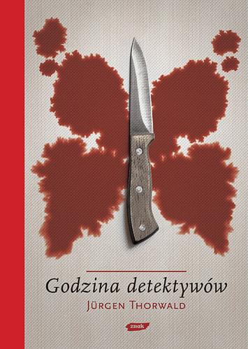 Godzina detektywów - Jürgen Thorwald  | okładka
