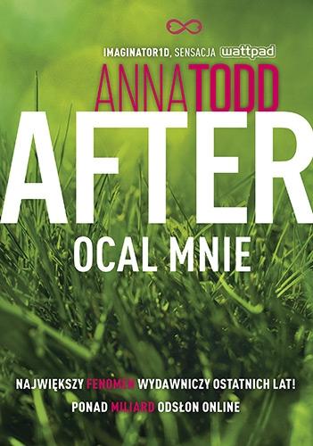 After 3. Ocal mnie 2020 - Anna Todd   okładka
