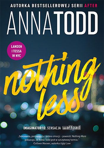Nothing Less - Anna Todd | okładka