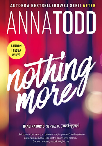 Nothing More - Anna Todd | okładka