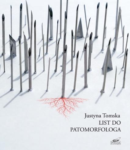 List do patomorfologa - Justyna Tomska | okładka