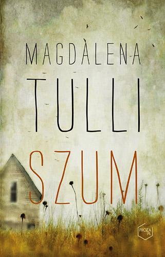 Szum - Magdalena Tulli  | okładka