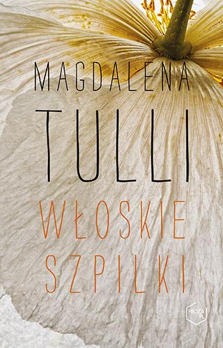 Włoskie szpilki - Magdalena Tulli  | okładka