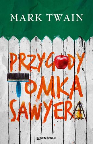 Przygody Tomka Sawyera  - Mark Twain | okładka