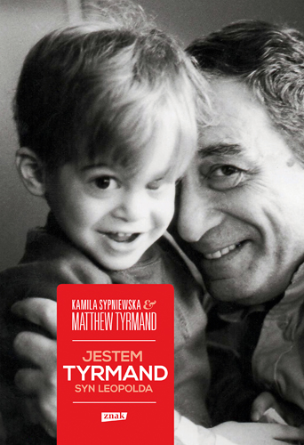 Jestem Tyrmand, syn Leopolda - Matthew Tyrmand, Kamila Sypniewska | okładka
