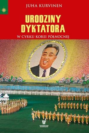 Urodziny dyktatora - Juha Kurvinen | okładka