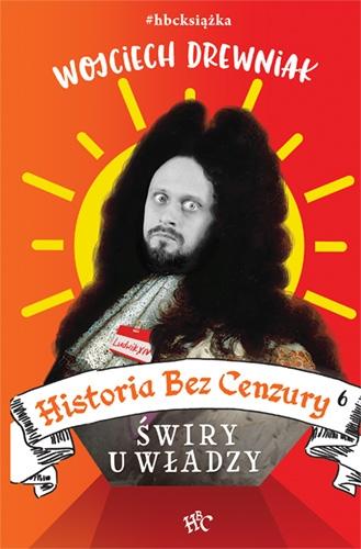 Historia bez cenzury 6  - Drewniak Wojciech   okładka