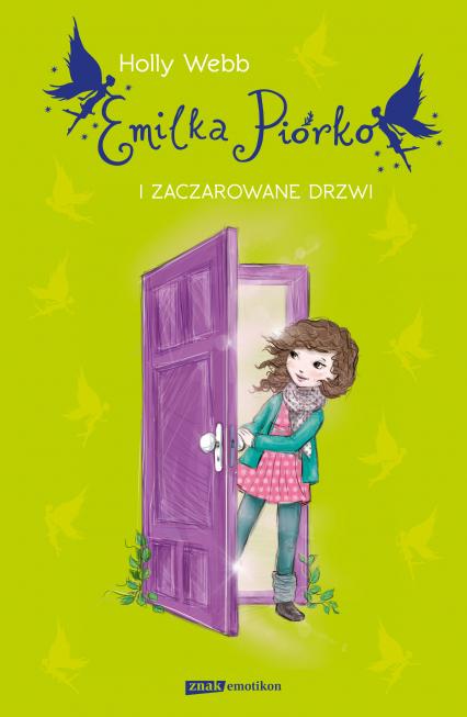 Emilka Piórko i zaczarowane drzwi - Holly Webb | okładka