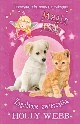 Magic Molly: Zagubione zwierzątka  - Holly Webb | okładka