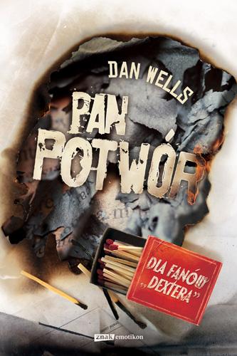 Pan Potwór - Dan Wells  | okładka