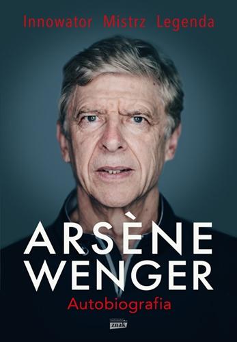 Arsene Wenger – autobiografia -  | okładka