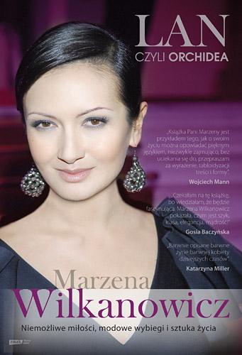 Lan, czyli Orchidea. Niemożliwe miłości, modowe wybiegi i sztuka życia - Marzena Wilkanowicz, Ewa Maciąg  | okładka