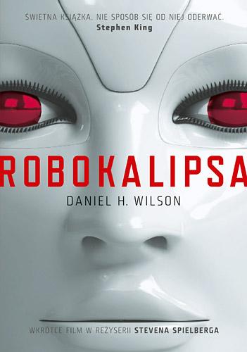 Robokalipsa - Daniel Wilson  | okładka