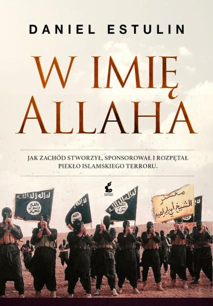 W imię Allaha - Daniel Estulin | okładka