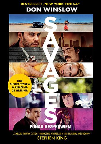 Savages: ponad bezprawiem - Don Winslow  | okładka