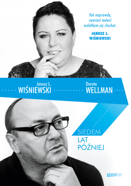 Siedem lat później - Janusz L. Wiśniewski, Dorota Wellman | okładka